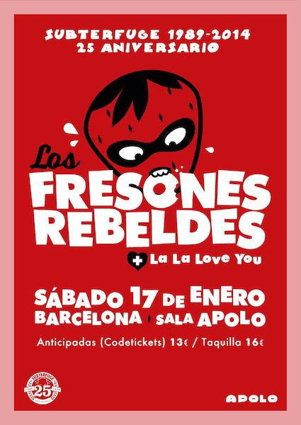 Cartel Los Fresones Rebeldes Barcelona